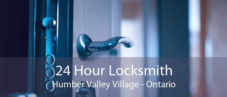 24 Hour Locksmith Humber Valley Village - Ontario