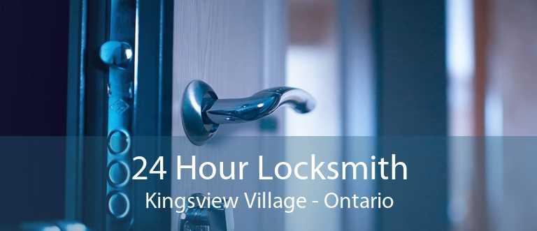 24 Hour Locksmith Kingsview Village - Ontario