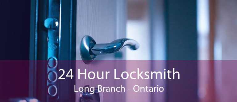 24 Hour Locksmith Long Branch - Ontario