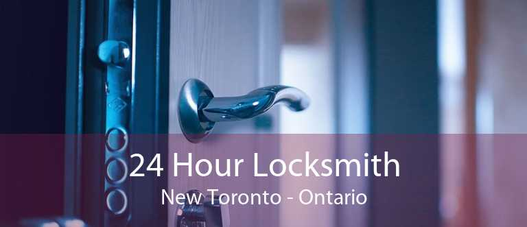 24 Hour Locksmith New Toronto - Ontario