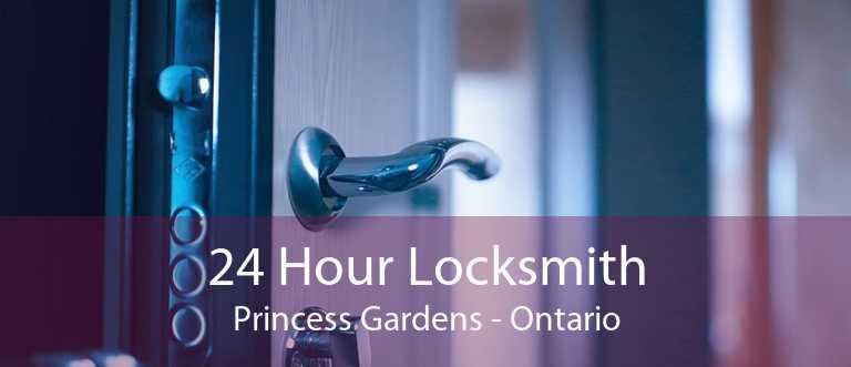 24 Hour Locksmith Princess Gardens - Ontario