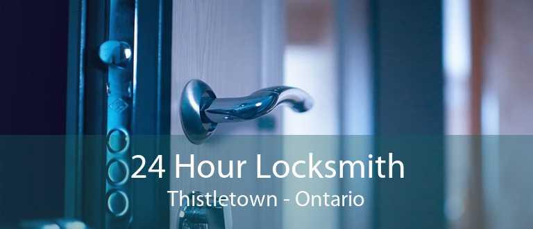 24 Hour Locksmith Thistletown - Ontario