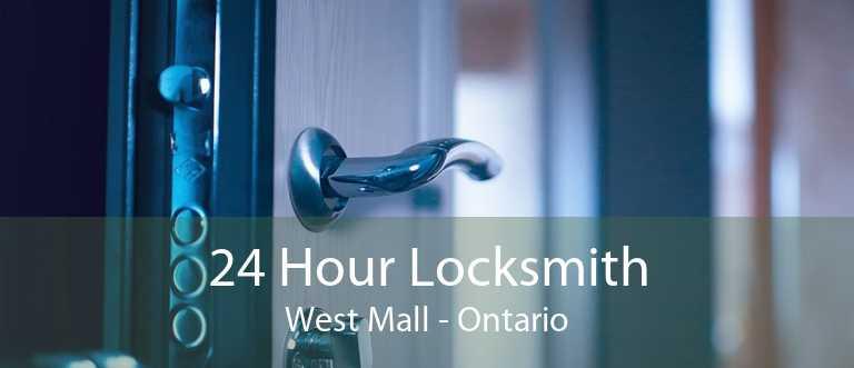24 Hour Locksmith West Mall - Ontario