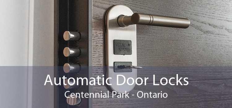 Automatic Door Locks Centennial Park - Ontario