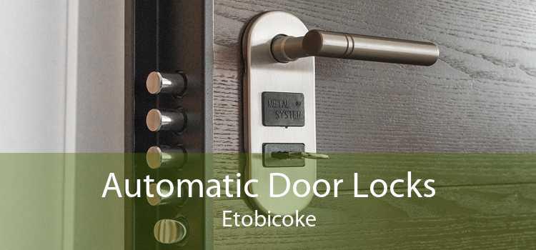 Automatic Door Locks Etobicoke
