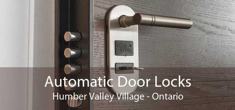 Automatic Door Locks Humber Valley Village - Ontario