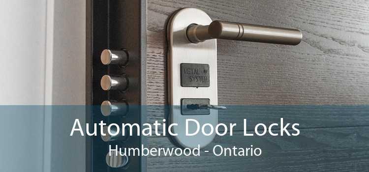 Automatic Door Locks Humberwood - Ontario