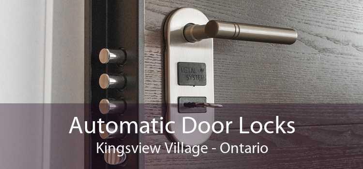 Automatic Door Locks Kingsview Village - Ontario
