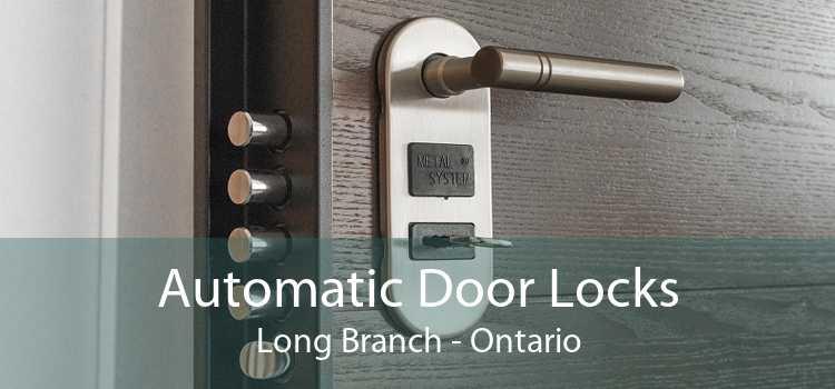 Automatic Door Locks Long Branch - Ontario