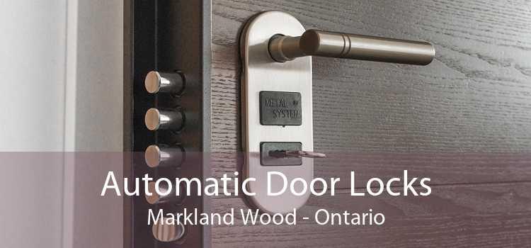Automatic Door Locks Markland Wood - Ontario
