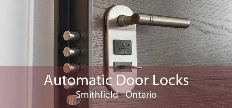 Automatic Door Locks Smithfield - Ontario