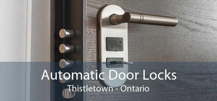 Automatic Door Locks Thistletown - Ontario
