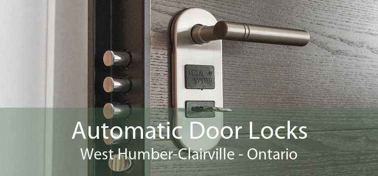 Automatic Door Locks West Humber-Clairville - Ontario