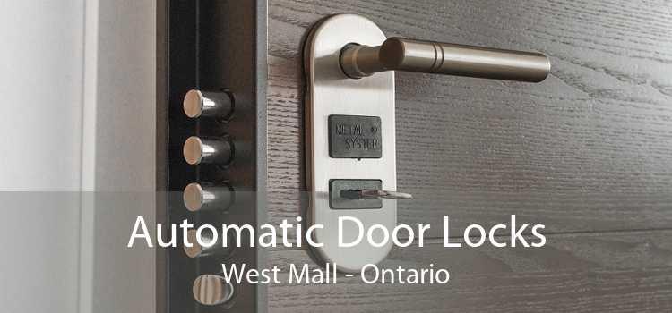 Automatic Door Locks West Mall - Ontario