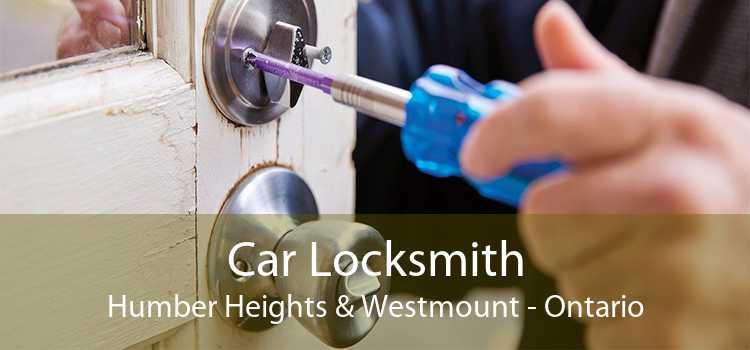 Car Locksmith Humber Heights & Westmount - Ontario