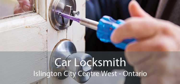 Car Locksmith Islington City Centre West - Ontario
