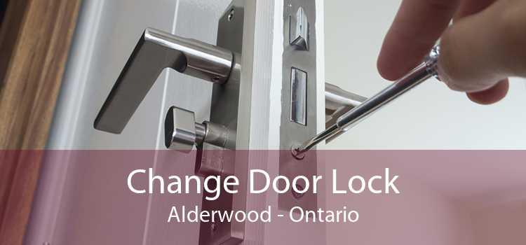 Change Door Lock Alderwood - Ontario