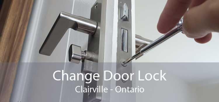Change Door Lock Clairville - Ontario