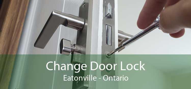 Change Door Lock Eatonville - Ontario