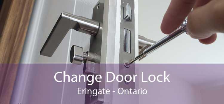 Change Door Lock Eringate - Ontario