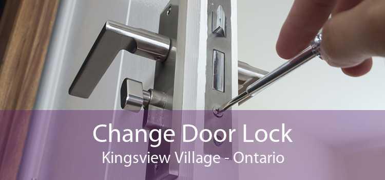 Change Door Lock Kingsview Village - Ontario