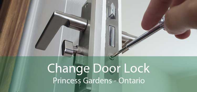 Change Door Lock Princess Gardens - Ontario