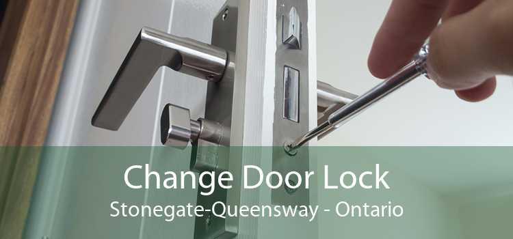 Change Door Lock Stonegate-Queensway - Ontario