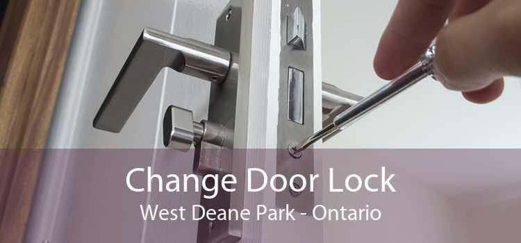 Change Door Lock West Deane Park - Ontario