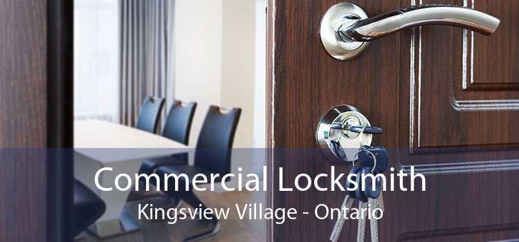 Commercial Locksmith Kingsview Village - Ontario