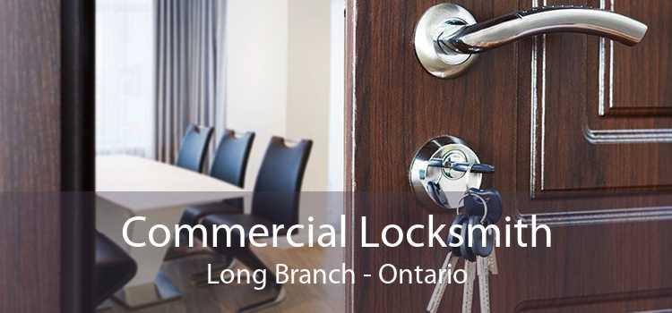 Commercial Locksmith Long Branch - Ontario