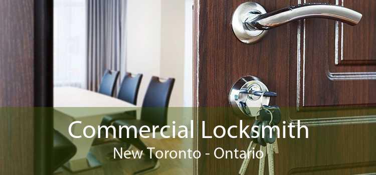Commercial Locksmith New Toronto - Ontario