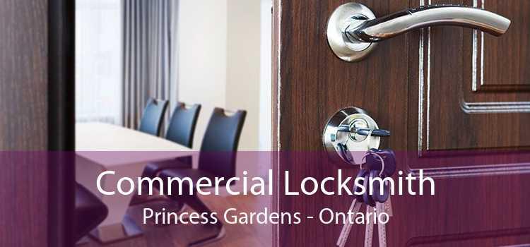 Commercial Locksmith Princess Gardens - Ontario