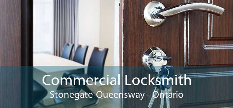 Commercial Locksmith Stonegate-Queensway - Ontario