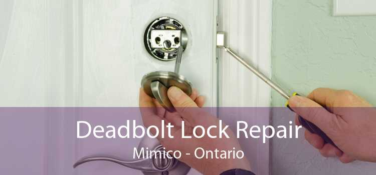 Deadbolt Lock Repair Mimico - Ontario