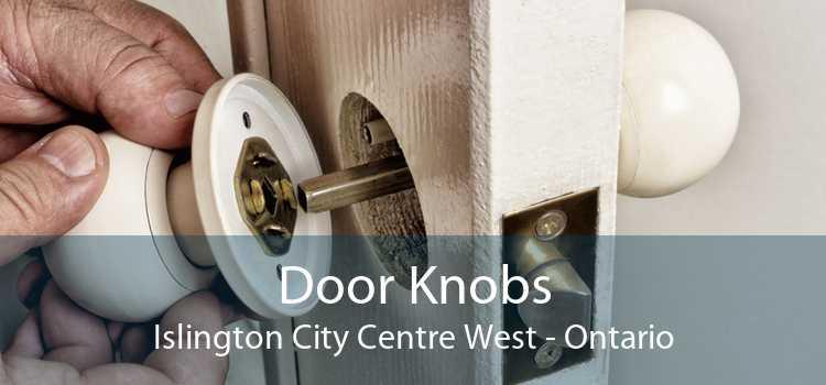 Door Knobs Islington City Centre West - Ontario