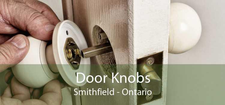 Door Knobs Smithfield - Ontario