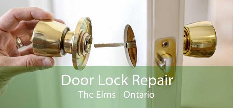 Door Lock Repair The Elms - Ontario