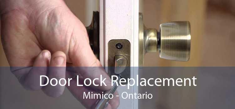 Door Lock Replacement Mimico - Ontario