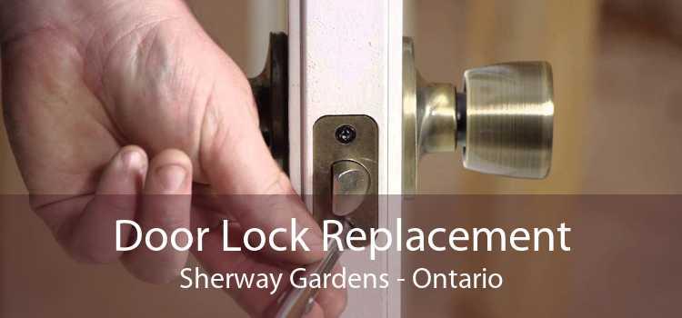Door Lock Replacement Sherway Gardens - Ontario