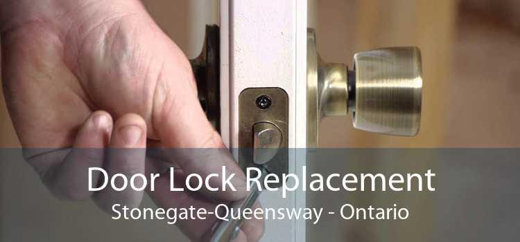 Door Lock Replacement Stonegate-Queensway - Ontario