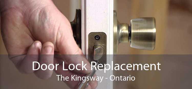 Door Lock Replacement The Kingsway - Ontario