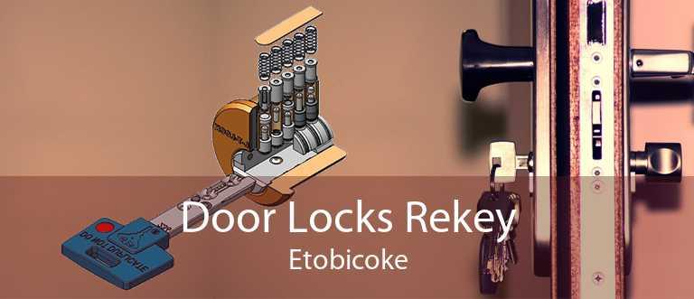 Door Locks Rekey Etobicoke