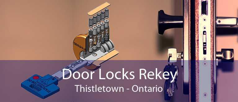 Door Locks Rekey Thistletown - Ontario