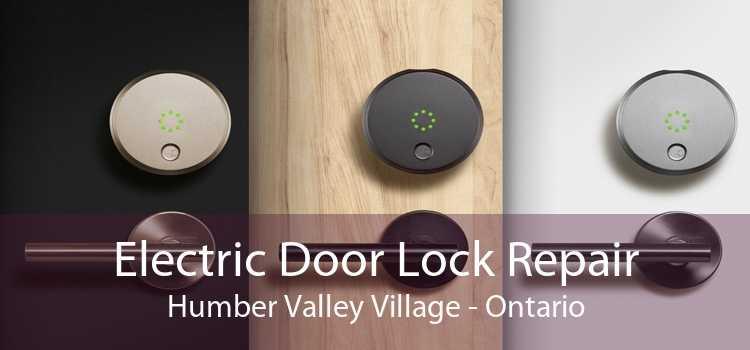 Electric Door Lock Repair Humber Valley Village - Ontario