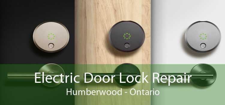 Electric Door Lock Repair Humberwood - Ontario