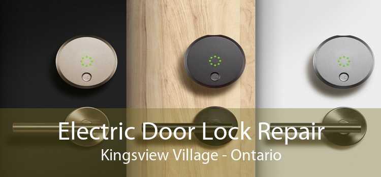 Electric Door Lock Repair Kingsview Village - Ontario