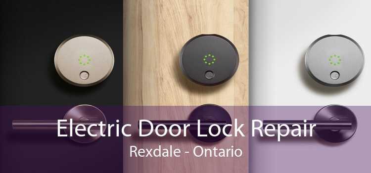 Electric Door Lock Repair Rexdale - Ontario