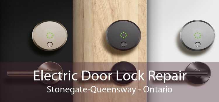 Electric Door Lock Repair Stonegate-Queensway - Ontario