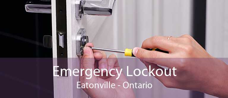 Emergency Lockout Eatonville - Ontario