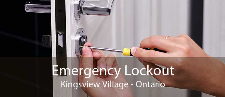 Emergency Lockout Kingsview Village - Ontario